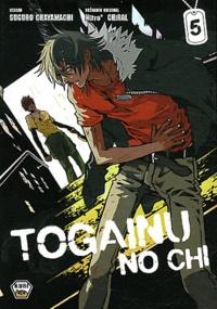 Togainu no chi Tome 5 - Chayamachi Suguro |