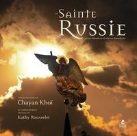 Chayan Khoi - La sainte Russie - 18 000 kilomètres de  Kiji au Kamchatka.