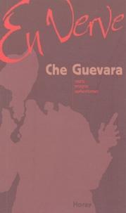 Che Guevara - Che Guevara en verve.