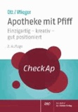 CheckAp Apotheke mit Pfiff - Einzigartig - kreativ - gut positioniert.
