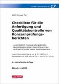 Checkliste 17 für die Anfertigung und Qualitätskontrolle von Konzernprüfungsberichten - einschließlich Musterprüfungsbericht, Berichtsbegleitbogen, Berichtskontrolle und Berichtskritik sowie Testatsexemplar - (unter Berücksichtigung von § 321 HGB i.d.F. des BilMoG und IDW PS 450 i.d.F. v.