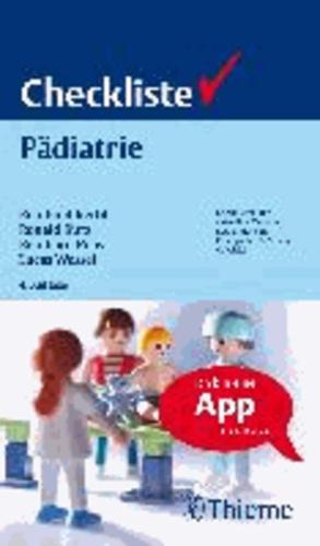 Checkliste Pädiatrie - Checklisten der aktuellen Medizin Begründet von Felix Largiader, Alexander Stur.