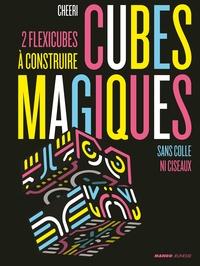 Cheeri - Cubes magiques - 2 flexicubes à construire sans colle ni ciseaux.