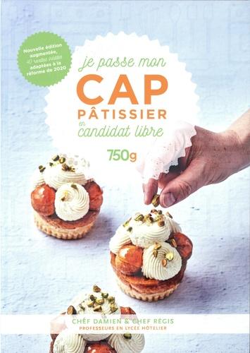 Je passe mon CAP pâtissier en candidat libre  édition revue et augmentée