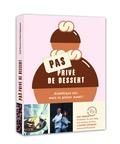 Chef Damien et Valérie Espinasse - Pas privé de dessert - Diabétique oui, mais le plaisir aussi !.