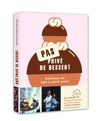 Satt2018.fr Pas privé de dessert - Diabétique oui, mais le plaisir aussi! Image