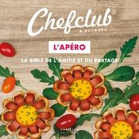 Chefclub - L'Apéro - La bible de l'amitié et du partage.