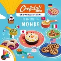 Chefclub - Les recettes du monde.