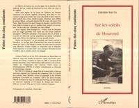 Chehem Watta - Sur les soleils de houroud (poemes).