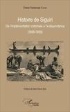 Cheick Fantamady Condé - Histoire de Siguiri - De l'implémentation coloniale à l'indépendance (1888-1958).