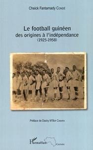 Le football guinéen - Des origines à lindépendance (1925-1958).pdf