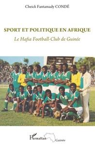 Sport et politique en Afrique - Le Hafia Football-club de Guinée.pdf