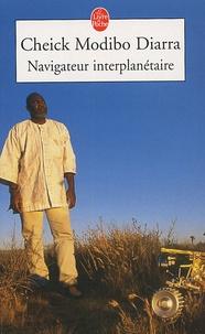 Navigateur interplanétaire - Lextraordinaire aventure dun enfant du Mali parti à la conquête de Mars.pdf