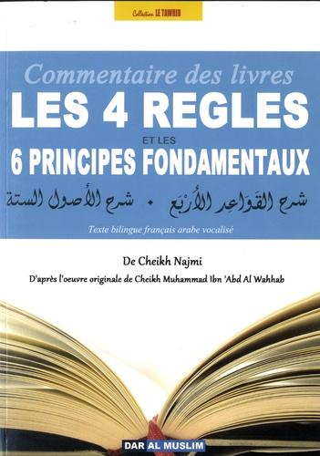 Cheikh Muhallad Ibn Abd Al Wahhab et  Cheikh Najmî - Les 4 règles - Les 6 principes fondamentaux.