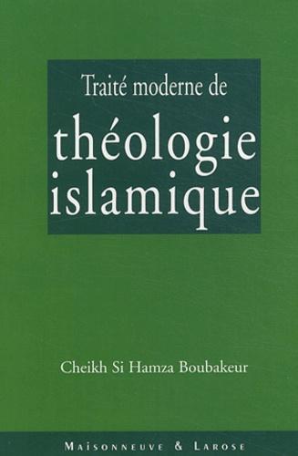 Cheikh Si Hamza Boubakeur - Traité moderne de théologie islamique.