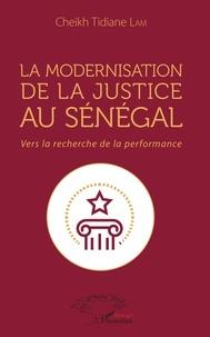 Galabria.be La modernisation de la justice au Sénégal - Vers la recherche de la performance Image