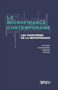 Cheikh tidiane Ndiaye et Christian Rietsch - La microfinance contemporaine – IV - Les frontières de la microfinance.