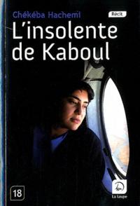 Rhonealpesinfo.fr L'insolente de Kaboul Image