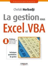 Chelali Herbadji - La gestion sous Excel et VBA - Techniques quantitatives de gestion.