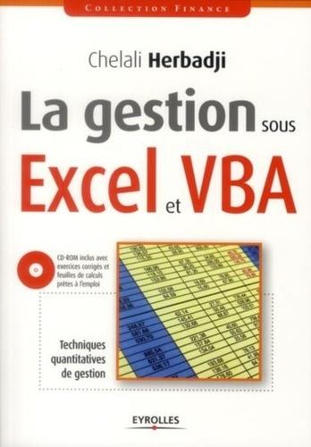 La gestion sous Excel et VBA. Techniques quantitatives de gestion  avec 1 Cédérom