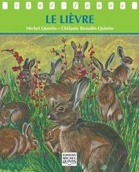 Chélanie Beaudin Quintin et Michel Quintin - Ciné-faune - Le lièvre.