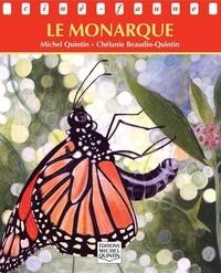 Chélanie Beaudin Quintin et Michel Quintin - Ciné-faune - Le monarque.