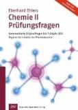Chemie II - Prüfungsfragen - Kommentierte Originalfragen bis Frühjahr 2013Organische Chemie für Pharmazeuten.