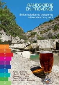 Chemin des crêtes - Rando-bière en Provence - Belles balades et brasseries artisanales de qualité.