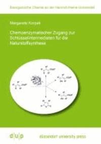 Chemoenzymatischer Zugang zur Schlüsselintermediaten für die Naturstoffsynthese.