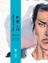 Chen Uen et Soline Le Saux - Des assassins - D'après les mémoires historiques de Sima Qian.
