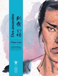 Chen Uen et Soline Lesaux - Des assassins.