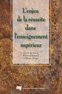 Chenard - L'enjeu de la réussite dans l'enseignement supérieur.