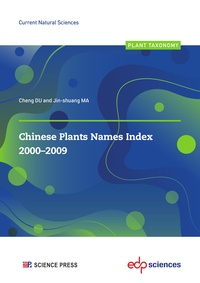Cheng DU et Jin-shuang MA - Chinese Plants Names Index 2000-2009.