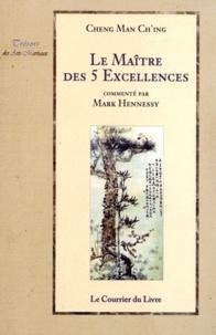 Cheng Man Ch'ing - Le Maître des 5 Excellences.