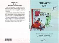 Cheng Yu et Daniel Ruer - Proverbes chinois illustrés.