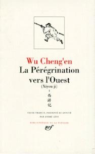 Chengen Wu - La pérégrination vers l'Ouest Tome 1 : Xiyou Ji.