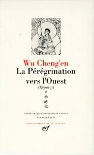 Chengen Wu - La pérégrination vers l'Ouest Tome 2 : Xiyou Ji.