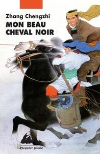 Chengzhi Zhang - Mon beau cheval noir.