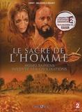 Chéret et Loïc Malnati - Le sacre de l'homme - Homo Sapiens invente les civilisations.