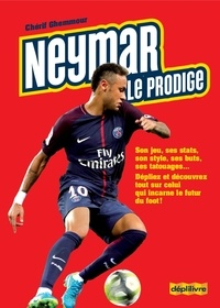 Chérif Ghemmour - Neymar le prodige.