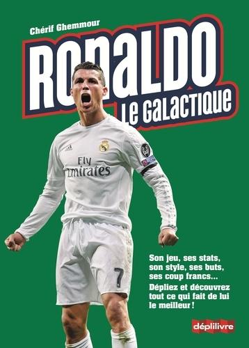 Chérif Ghemmour - Ronaldo le galactique.