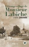 Chérif Zananiri - L'étrange village de M. Labiche.
