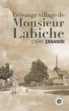 Chérif Zananiri - L'étrange village de Monsieur Labiche.