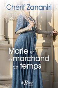 Chérif Zananiri - Marie et le marchand de temps.