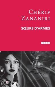 Chérif Zananiri - Soeurs d'armes.