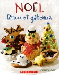 Cherise Pagano - Noël - Brico et gâteaux.