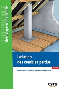 Isolation des combles perdus- Produits en rouleaux, panneaux et en vrac - Cherkaoui El Hafiane pdf epub