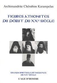 Chérubim Karampelas - Figures athonites du début du XXe siècle.
