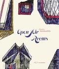 Cherubin Gambardella - Open air rooms.