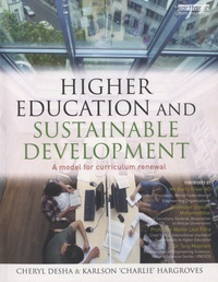 Cheryl Desha - Higher Education and Sustainable Development - A Model for Curriculum Renewal.